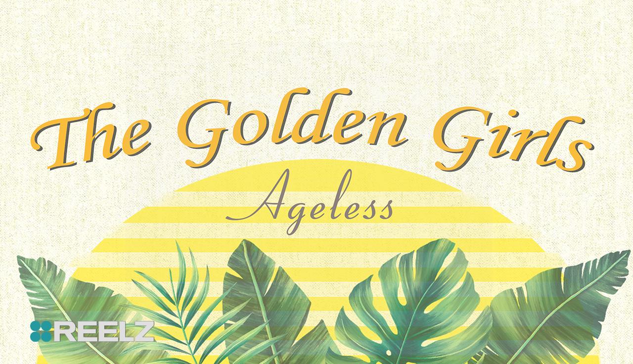 Golden Girls Ageless2