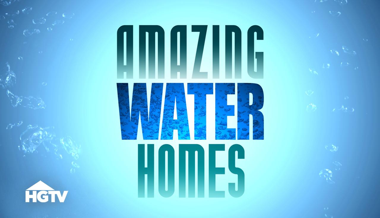 Amazing Water Homes