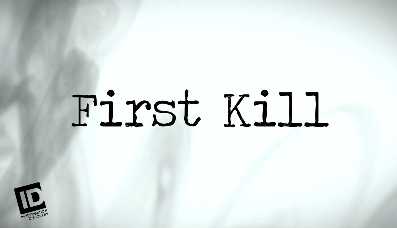 The First Kill