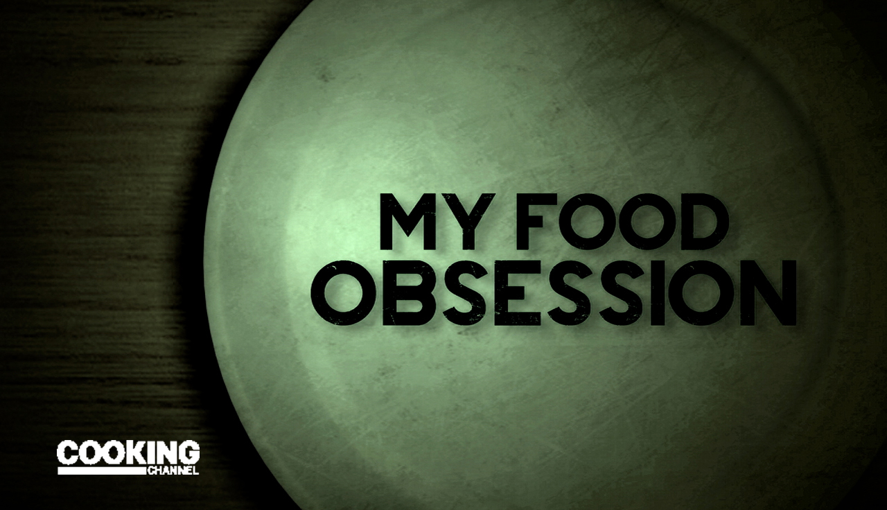 My Food Obsession