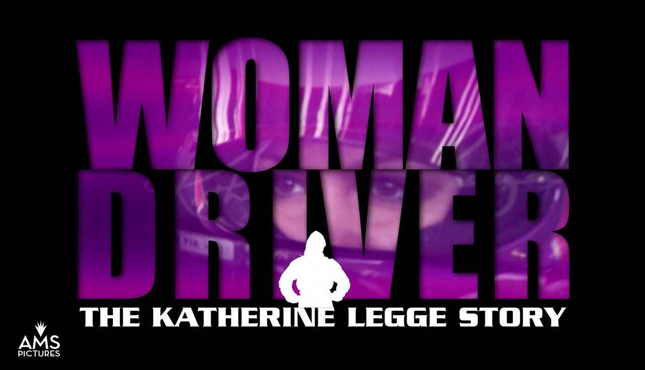 Woman Driver: The Katherine Legge Story