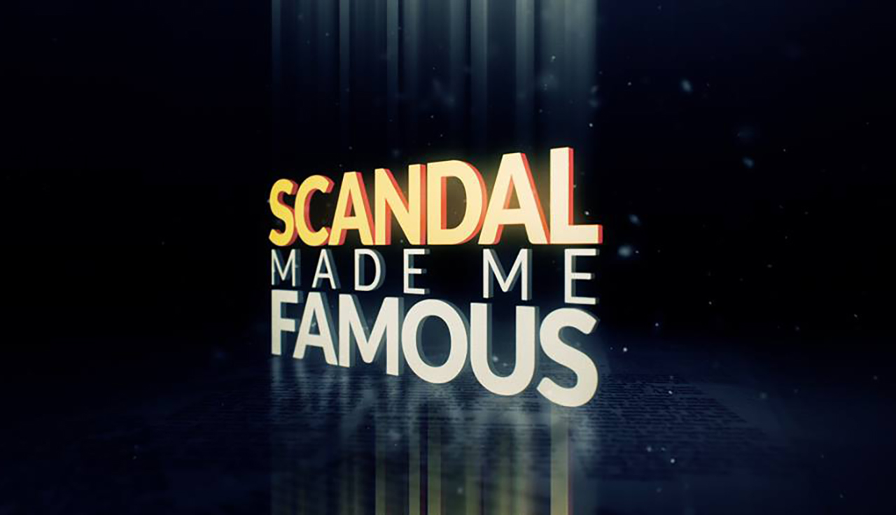 Scandal-Made-Me-Famous