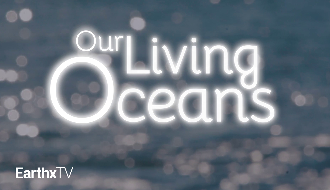 Our Living Oceans