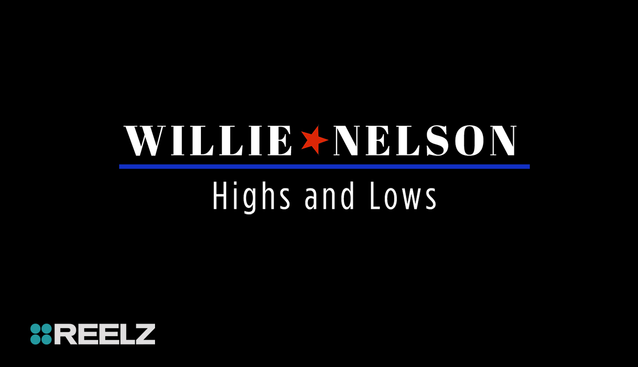 Willie Nelson Highs And Lows